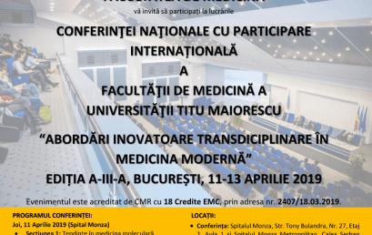 """Facultatea de Medicină organizează Conferința națională cu participare internațională """"Abordări inovatoare transdisciplinare în medicina modernă"""", ediția a III-a, București, 11-13 aprilie 2019"""